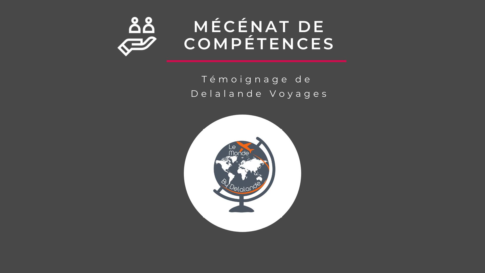 Mécénat de compétences : le retour d'expérience de « Delalande Voyages »