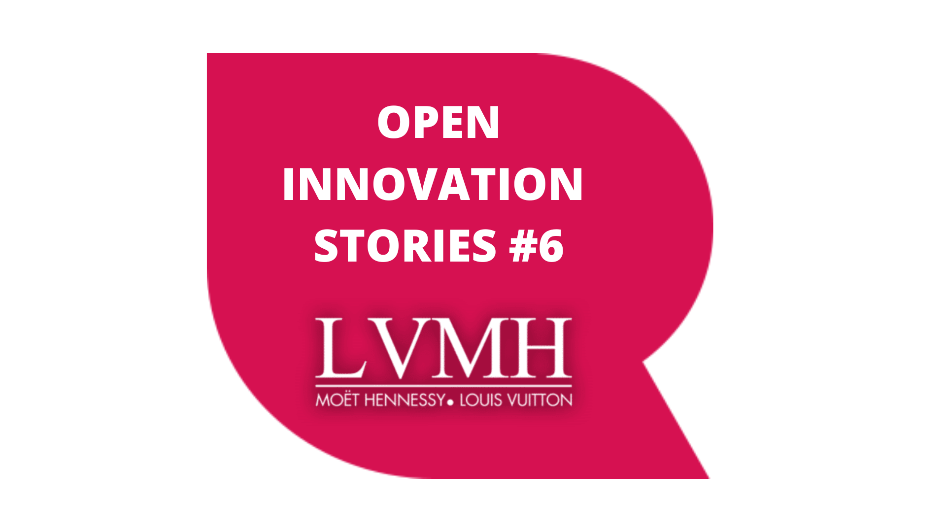 OPEN INNOVATION STORIES  #6